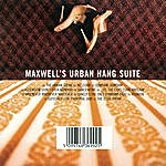 Maxwell Maxwell's Urban Hang Suite