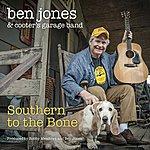 Ben Jones Southern To The Bone