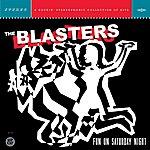 The Blasters Fun On Saturday Night