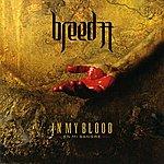 Breed 77 In My Blood (En Mi Sangre)