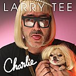 Larry Tee Charlie!