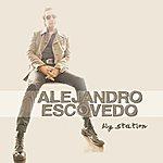 Alejandro Escovedo Big Station