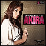 Akira They Don't Believe Me (Feat. Angel)