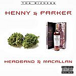 Henny Headband & Macallan