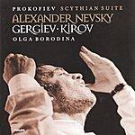 Olga Borodina Prokofiev: Scythian Suite; Alexander Nevsky