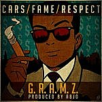 Gramz Cars/Fame/Respect - Single