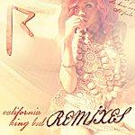 Rihanna California King Bed (Remixes)