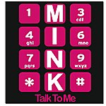 Mink Talk To Me (Single Remix)