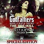 The Godfathers The Pre-Kill Vol. 1
