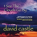 David Castle I See The Clouds Go By