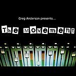 Greg Anderson The Movement