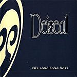 Deiseal The Long (Long) Note