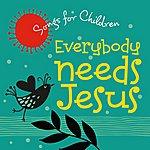 David Huntsinger Everybody Needs Jesus