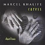 Marcel Khalife Caress (Mouda'abah)