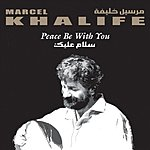 Marcel Khalife Peace Be With You