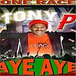 Tony P Aye Aye