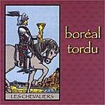 Boréal Tordu Les Chevaliers