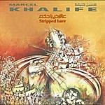 Marcel Khalife Stripped Bare