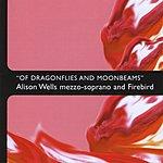 Alison Wells Of Dragonflies And Moonbeams