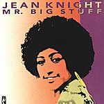 Jean Knight Mr. Big Stuff (Remastered)