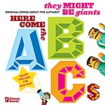 They Might Be Giants They Might Be Giants: Here Come The Abcs