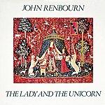 John Renbourn The Lady And The Unicorn (Bonus Track Edition)