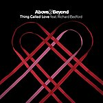 Above & Beyond Thing Called Love