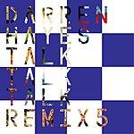 Darren Hayes Talk Talk Talk (Penguin Prison Remix)