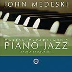 Marian McPartland Marian Mcpartland's Piano Jazz With Guest John Medeski