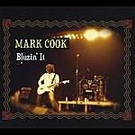 Mark Cook Bluzin' It