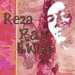 Reza Derakshani Reza - Ray Of The Wine