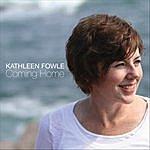 Kathleen Fowle Coming Home