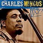 Charles Mingus Ken Burns Jazz-Charles Mingus