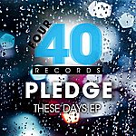 The Pledge These Days Ep
