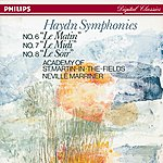Academy Of St. Martin-In-The-Fields Haydn: Symphonies Nos. 6, 7, & 8