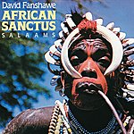 Valerie Hill Fanshaw: African Sanctus; Salaams