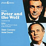 Sean Connery Prokofiev: Peter And The Wolf; Lieutenant Kijé / Britten: The Young Person's Guide To The Orchestra