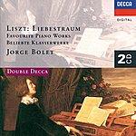 Jorge Bolet Liszt: Liebestraum - Favourite Piano Works (2 Cds)