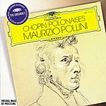 Maurizio Pollini Chopin: Polonaises