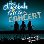 The Cheetah Girls The Cheetah Girls In Concert: The Party's Just Begun Tour