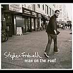 Stephen Fretwell Man On The Roof (Deluxe Version)