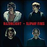 Razorlight Slipway Fires (Non Eu)