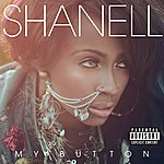 Shanell My Button (Single) (Explicit Version)