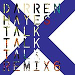Darren Hayes Out Of Talk (Hall & Oates Remix)