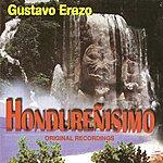 Gustavo Erazo Hondurenisimo