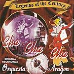 Orquesta Aragón Legends Of The Century Cha Cha Cha