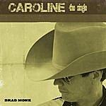 Brad Monk Caroline