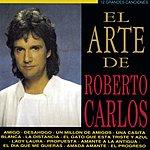 Roberto Carlos El Arte De Roberto Carlos
