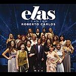 Roberto Carlos Elas Cantam Roberto Carlos