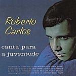 Roberto Carlos Roberto Carlos Canta Para A Juventude (1965)